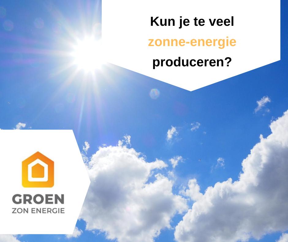 Kun je te veel zonne-energie opwekken?