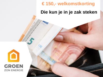 € 150,- welkomstkorting